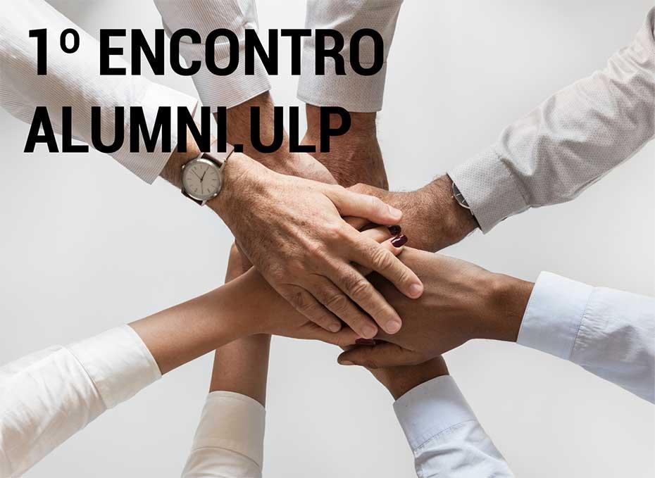 1º Encontro Alumni ULP